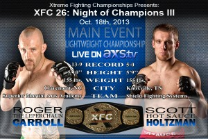 XFC 26 - Roger Carroll vs. Scott Holtzman - Live on Axstv